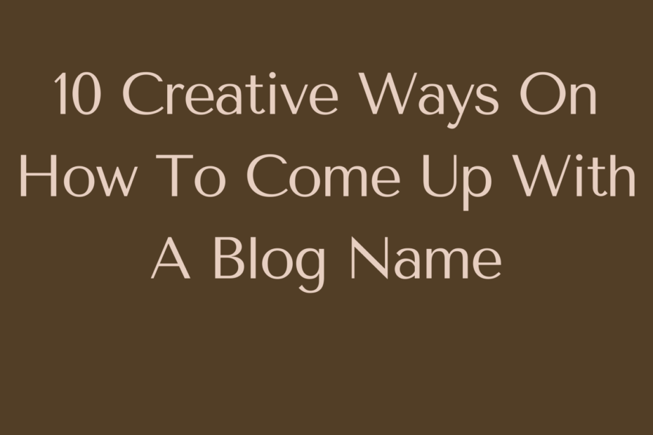 come up with a blog name